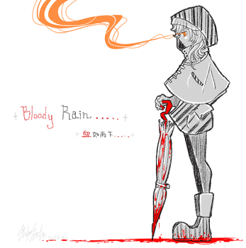 + BLOODY RAIN ... + by Lilu-Leloo