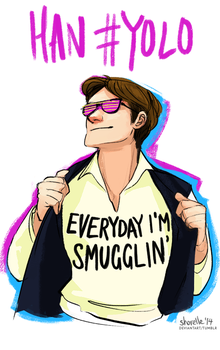 star wars - everyday i'm smugglin by shorelle