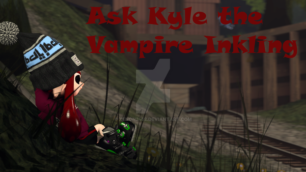 Ask Kyle the Vampire Inkling by Xenon2462