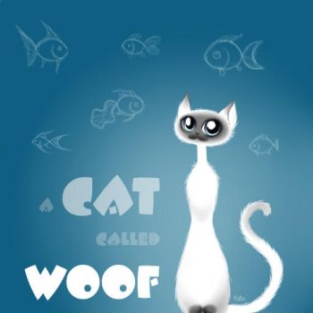 a Cat called Woof by SirAristocrat