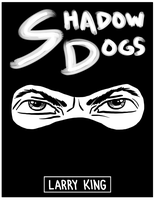 Shadow Dogs - Cover by LarryKingUndead