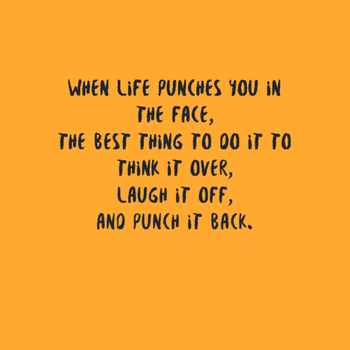 When Life Punches You by JoeTheCynic