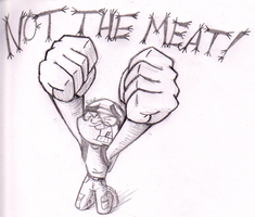 Not The Meat!!!!!! by phantom-ice