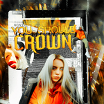 You should see me in a crown   Blend by sandranoqui