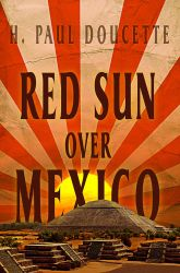 Red Sun Over Mexico - Book Cover by SBibb