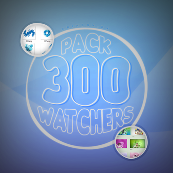 +PACK | 300 WATCHERS [FREE] by xrixdnx