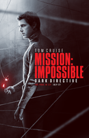 MISSION IMPOSSIBLE: Dark Directive Teaser Poster by themadbutcher