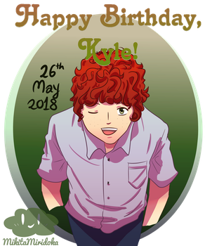 Happy Birthday Kyle Broflovski by MikitaMiridoka