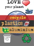Recycle: plastics, aluminium by M0lybdenum