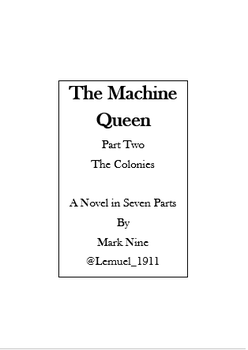 1 The Machine Queen 02 The Colonies by Lemuel-1911