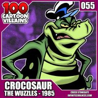 100 Cartoon Villains - 055 - Crocosaur! by CreedStonegate