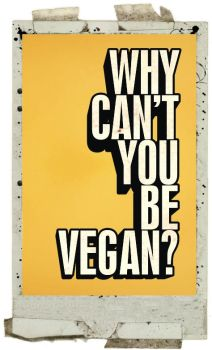Why Can't You Be Vegan? by athosxunderdog
