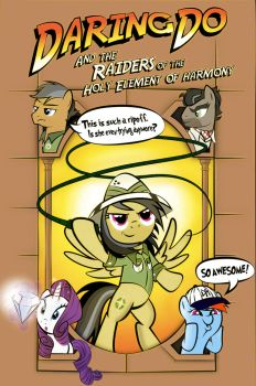 Daring Do: Raiders of the holy Element of Harmony by dan232323