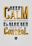 Keep Calm Poster by Play4ce