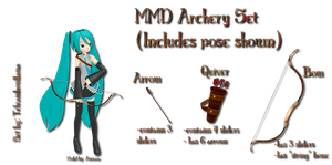 MMD Archery Set (Includes pose shown) by Tehrainbowllama