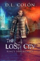 The Lost City - King's Inheritance by CoraGraphics