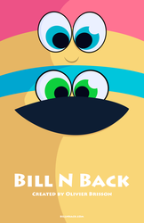 Bill N Back - Poster by OlivierBrisson