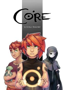 Core: Of Dreams and Origins by CamishCD