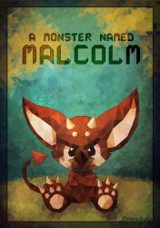 A Monster Named Malcolm by MokkaQuill