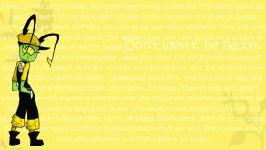 Challo Wallpaper-Don't Worry Be Happy by HugaDuck