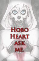Hobo Heart Creepypasta Ask Me by ChrisOzFulton