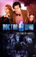 The Time of Angels POSTER by TheWatcherOnTheWall