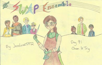 SWAP Ensemble Day 9-'Chem is Try' Title by JazzLover5972