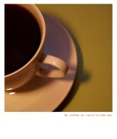 my coffee by lucie-in-the-sKy