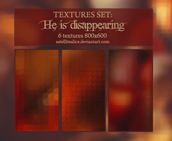 Textures set: He is disappearing by SatelliteAlice