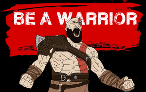 BE A WARRIOR by lacedemonio