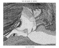 we are made of words.