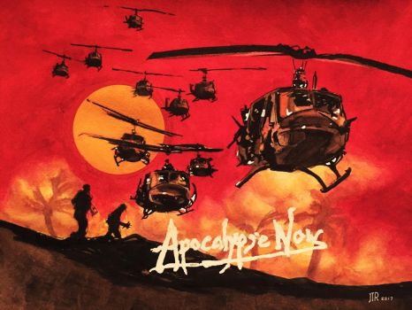 Apocalypse Now by JTRIII