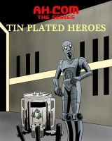 Tin Plated Heroes by Alex-Claw