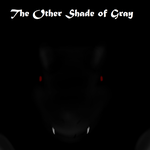 The Other Shade of Gray (Revised Cover) by ShadowNuzlockes