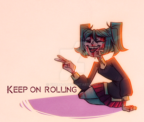Keep On Rolling by pirran-p