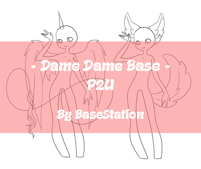 { Dame Dame Base : P2U } by BaseStation