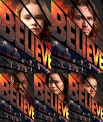 BELIEVE Tv Series Full 2 by kanshave