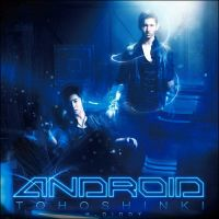 TVXQ - ANDROID by H-Diddy