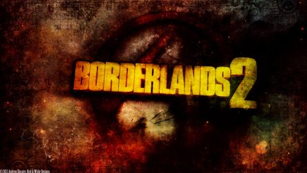 Borderlands 2 Wallpaper by RedAndWhiteDesigns