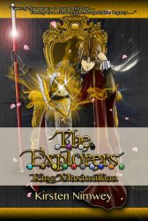 The Explorers: King Maximillian (Tagalog Edition) by kirstennimwey
