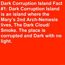 Dark Corruption Island Fact #1 by Mario1998