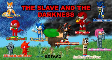 The Slave and The Darkness by TopazMutiny