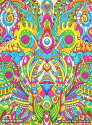 High Visions Psychedelic Coloring Book #1 by koalacid on DeviantArt