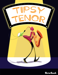 Tipsy Tenor (Link in description!) by MotorRoach