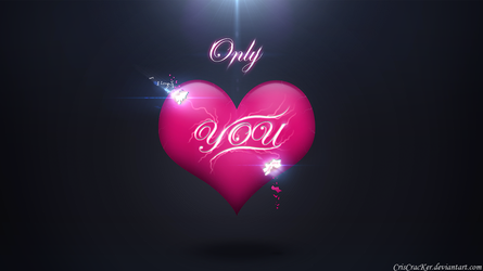 Only You by criscracker