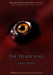 The Deadening Part Deux by awe-inspired