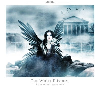 . The White Mistress . by trappedillusions