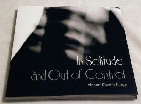 In Solitude and Out of Control by partiallyHere