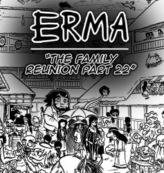 Erma Update- The Family Reunion Part 22 by OUTCASTComix