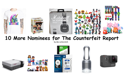 10 More Nomineees for The Counterfeit Report by dev-catscratch